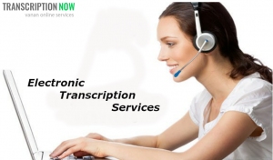 electronic transcription